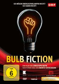Der Film: Bulb Fiction