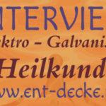 Interview mit www.ent-decke.net über die Galvanische Heilkunde